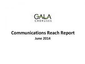 Communications Reach Report June 2014 Communications Traffic Summary