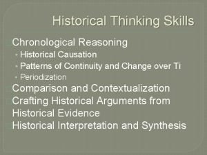 Historical Thinking Skills Chronological Reasoning Historical Causation Patterns