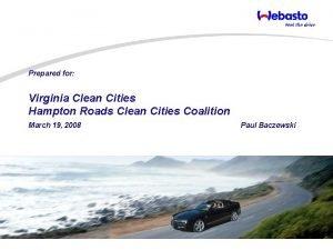 Prepared for Virginia Clean Cities Hampton Roads Clean