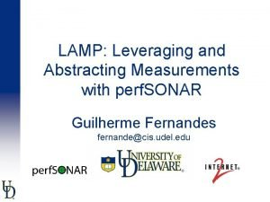 LAMP Leveraging and Abstracting Measurements with perf SONAR