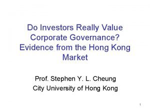 Do Investors Really Value Corporate Governance Evidence from