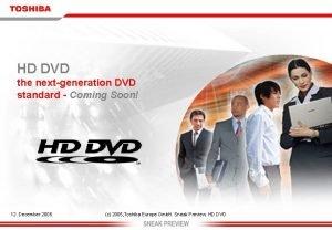 HD DVD the nextgeneration DVD standard Coming Soon