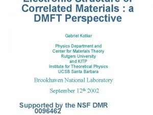 Electronic Structure of Correlated Materials a DMFT Perspective
