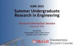 SURE 2015 Summer Undergraduate Research in Engineering General