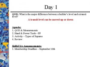 Day 1 QOD What is the major difference