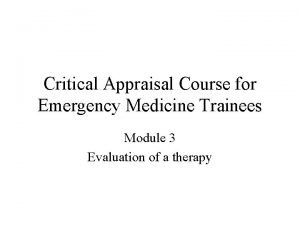 Critical Appraisal Course for Emergency Medicine Trainees Module