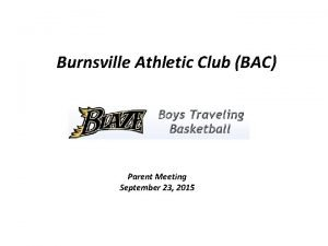 Burnsville Athletic Club BAC Parent Meeting September 23