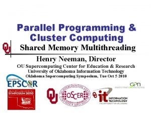 Parallel Programming Cluster Computing Shared Memory Multithreading Henry