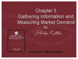 Chapter 3 Gathering Information and Measuring Market Demand