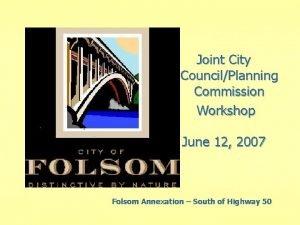 Joint City CouncilPlanning Commission Workshop June 12 2007