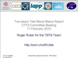 Twobeam Test Stand Status Report CTF 3 Committee