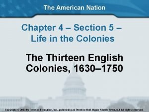 The American Nation Chapter 4 Section 5 Life
