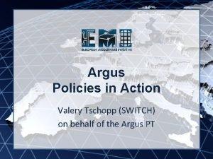 EMI INFSORI261611 Argus Policies in Action Valery Tschopp