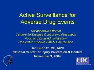 Active Surveillance for Adverse Drug Events Collaborative Effort