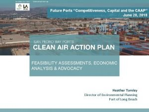 Future Ports Competitiveness Capital and the CAAP June
