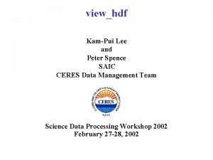 viewhdf KamPui Lee and Peter Spence SAIC CERES