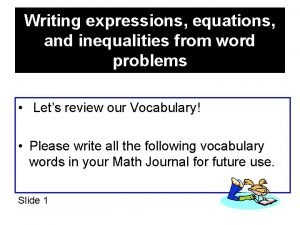 Writing expressions equations and inequalities from word problems