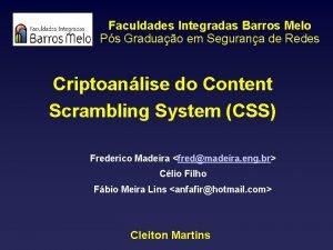 Faculdades Integradas Barros Melo Ps Graduao em Segurana
