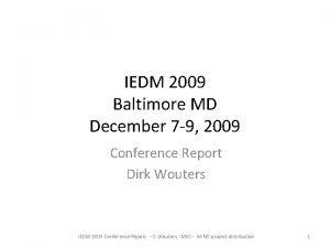 IEDM 2009 Baltimore MD December 7 9 2009