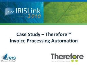 Case Study Therefore Invoice Processing Automation Therefore video