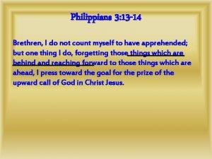 Philippians 3 13 14 Brethren I do not