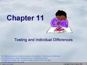 Chapter 11 Testing and Individual Differences This multimedia