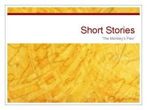 Short Stories The Monkeys Paw Bell Work n