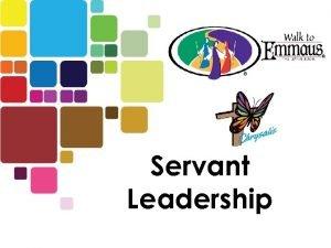 Servant Leadership CHOOSING LEADERS 1 Timothy 3 2