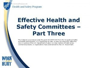 Effective Health and Safety Committees Part Three This