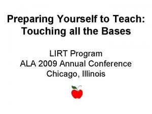Preparing Yourself to Teach Touching all the Bases
