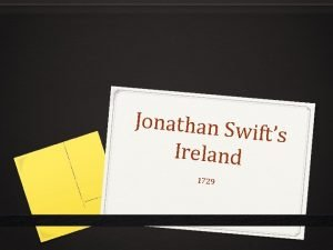 Jonathan Sw ifts Ireland 1729 Jonathan Swift 0