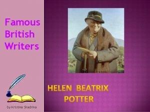 Famous British Writers by Kristina Shadrina Famous British