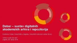 Dabar sustav digitalnih akademskih arhiva i repozitorija Draenko