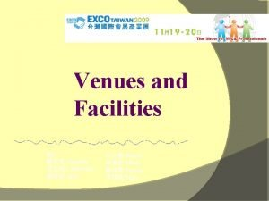 Venues and Facilities By Claudia Catherine Jack Bruce