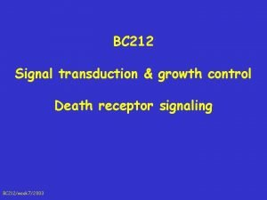 BC 212 Signal transduction growth control Death receptor