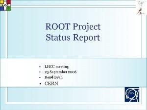 ROOT Project Status Report LHCC meeting 25 September