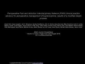 Perioperative Pain and Addiction Interdisciplinary Network PAIN clinical