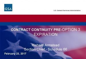U S General Services Administration CONTRACT CONTINUITY PREOPTION