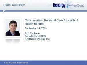Health Care Reform Consumerism Personal Care Accounts Health