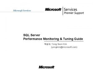 Microsoft Services SQL Server Performance Monitoring Tuning Guide