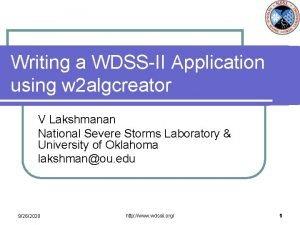 Writing a WDSSII Application using w 2 algcreator