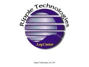 Log Caster Ripple Technologies Inc 798 Log Caster