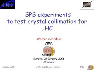 SPS experiments to test crystal collimation for LHC