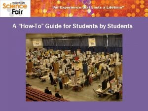 A HowTo Guide for Students by Students Ok