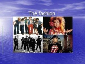 The fashion Index 70 s Fashion 80 s