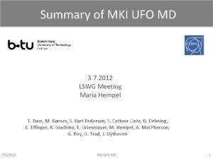 Summary of MKI UFO MD 3 7 2012