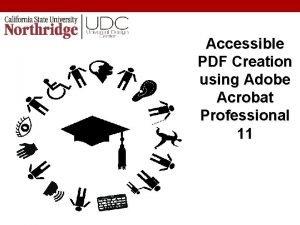 Accessible PDF Creation using Adobe Acrobat Professional 11