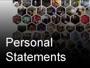 Personal Statements Personal statements Overview of admissions personal