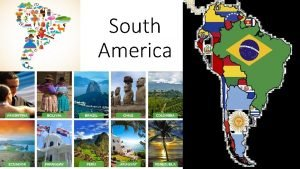South America South America by size Located in