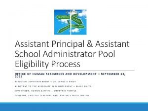 Assistant Principal Assistant School Administrator Pool Eligibility Process